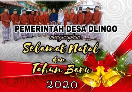PEMERINTAH DESA DLINGO MENGUCAPKAN SELAMAT NATAL DAN TAHUN BARU 2020